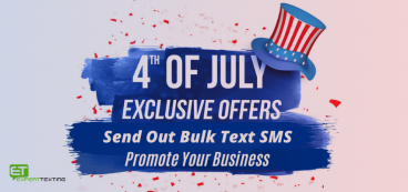 Industries that use Mass Texting for 4th of July Promotions