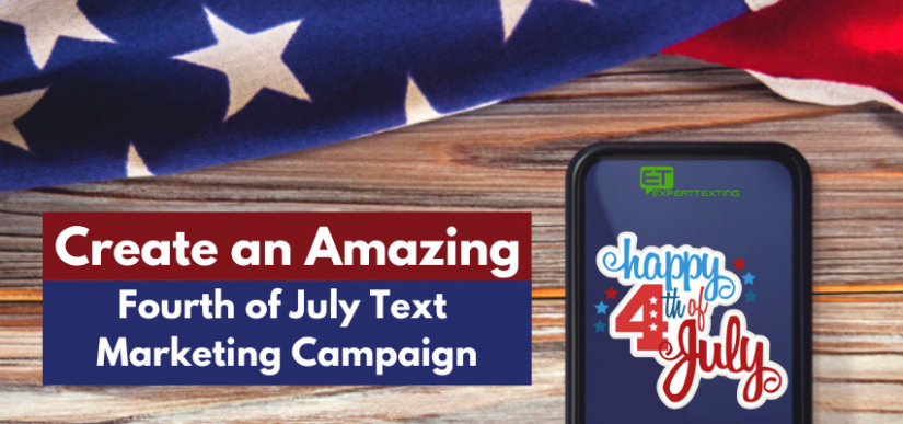 Fourth Of July SMS Marketing Campaign