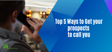 Top 5 Ways to Get your prospects to call you rather than you call them with Bulk SMS