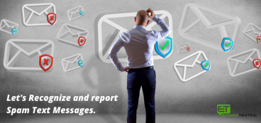 How to Recognize and Report Spam Text Messages