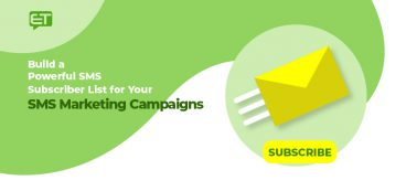 Build a Powerful SMS Subscriber List for Your SMS Marketing Campaigns