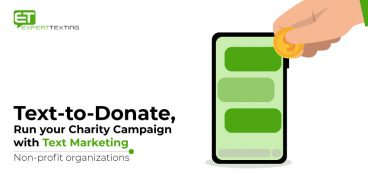 Text-to-Donate, Run your Charity Campaign with Text Marketing | Non-profit organizations.