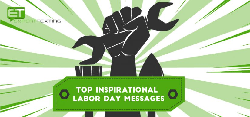 Top Inspirational Labor Day Messages with Text Blast