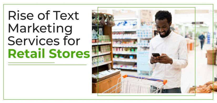 Rise of text message services for retail stores