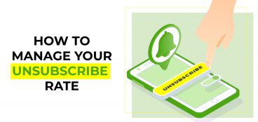 How to Manage Your Unsubscribe Rate