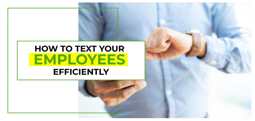 How to Text Your Employees for Work Efficiency?