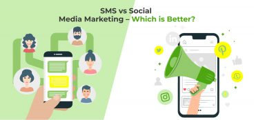 SMS vs Social Media Marketing – Which is Better?