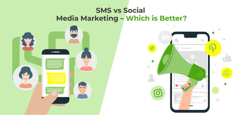 SMS vs Social Media Marketing – Which One is Better?