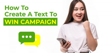 How to create a text to win campaign?