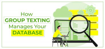 How Group Texting Manages Your Database