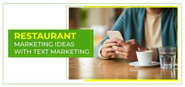Restaurant Marketing Ideas with Text Messaging