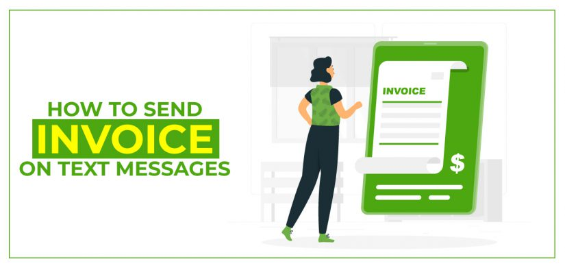 How to Send Invoice on Text Messages