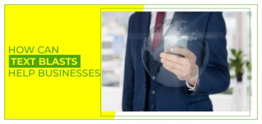 How Can Text Blasts Help Businesses