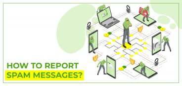 How to report Spam Messages?