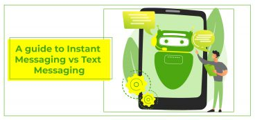 A guide to Instant Messaging vs Text Messaging