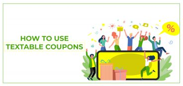 How to Use Textable Coupons