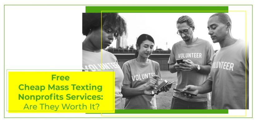 free cheap mass texting nonprofits can use