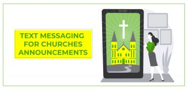 Text Messaging for Churches Announcements
