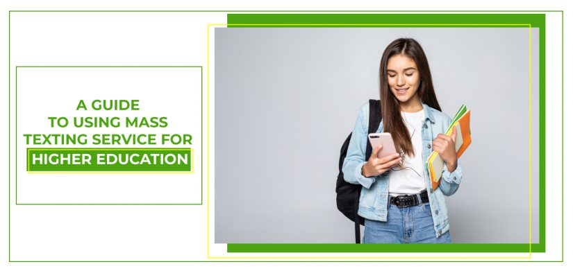 mass texting service for higher education
