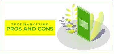 Text Marketing Pros and Cons