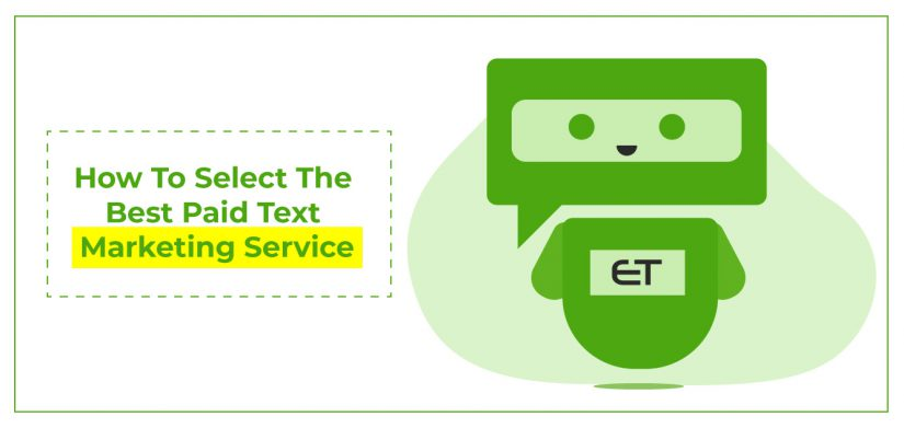 How to Select the Best Paid Text Marketing Service