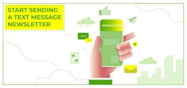 Start Sending A Text message Newsletter