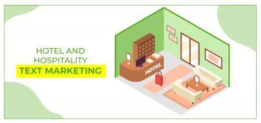 Hotel and Hospitality Text Marketing